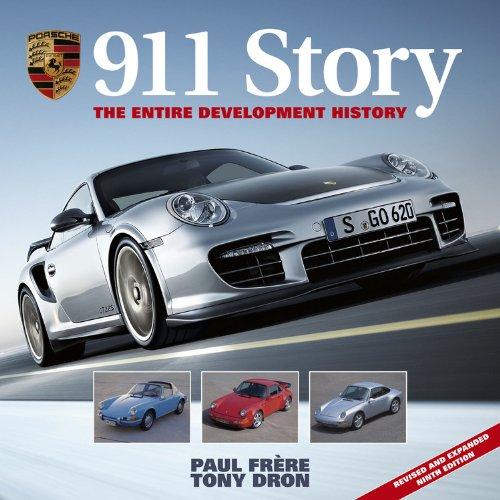 9781844259908: Porsche 911 Story: The Entire Development History - Revised and Expanded Ninth Edition