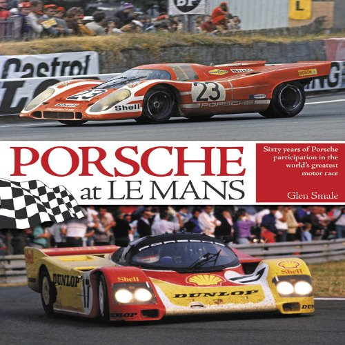 9781844259953: Porsche at Le Mans: Sixty Years of Porsche Participation in the World's Greatest Motor Race
