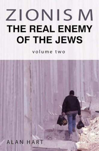 9781844263004: Zionism: v. 2: The Real Enemy of the Jews