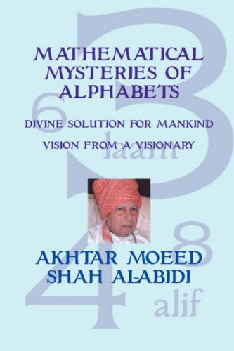 Mathematical Mysteries of Alphabets: Akhtar Mooed Shah