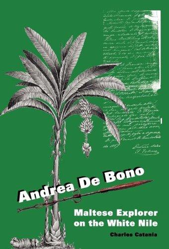9781844263080: Andrea de Bono: Maltese Explorer on the White Nile