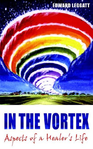 9781844263349: In The Vortex - Aspects of a Healer's Life