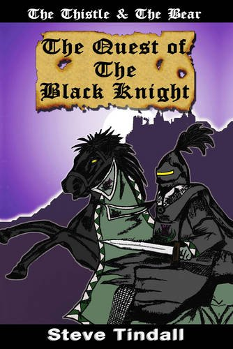 The Quest of the Black Knight: Steve Tindall