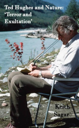9781844267682: Ted Hughes and Nature: 'Terror and Exultation'