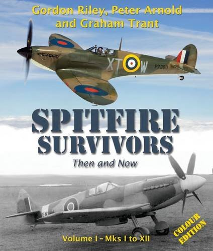 9781844268863: Spitfire Survivors - Then and Now