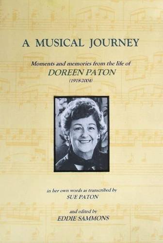 9781844268924: A Musical Journey: Moments and Memories from the Life of Doreen Paton