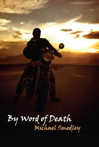 By Word of Death (WITH DUST JACKET!): Michael Smedley