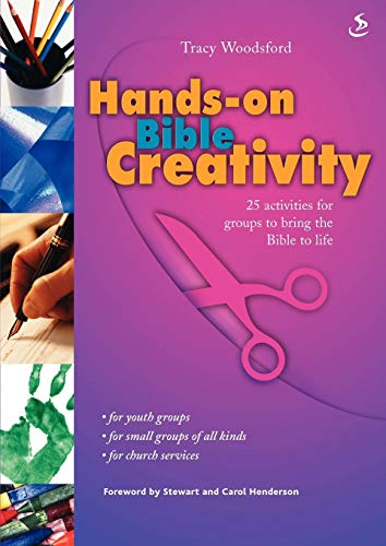Hands on Bible Creativity: 25 Craft Activities: Woodsford, Tracy