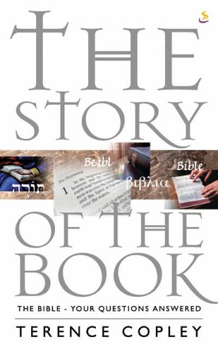9781844271313: The Story of the Book: The Bible - Your Questions Answered