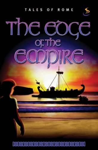 9781844271672: The Edge of the Empire (Tales of Rome)
