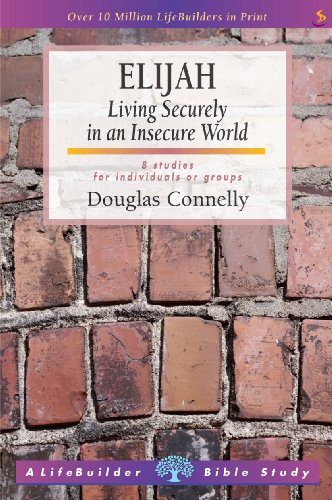 9781844272211: Elijah: Living Securely in an Insecure World (LifeBuilder Bible Study)