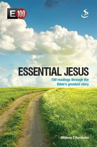 9781844272396: Essential Jesus: 100 Readings Through the Bible's Greatest Stories