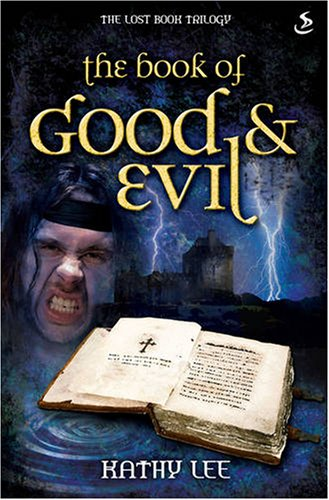 9781844273683: The Book of Good & Evil (Lost Book Trilogy)