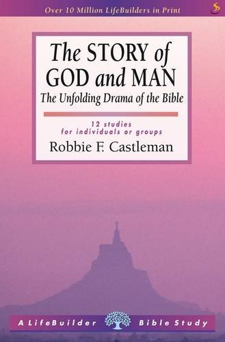 9781844273829: The Story of God and Man (Lifebuilder): The Unfolding Drama of the Bible (Lifebuilder Bible Study Guides)
