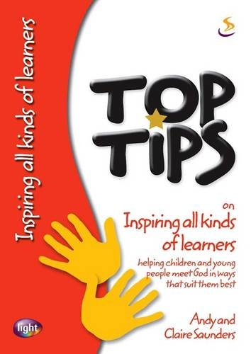 9781844273959: Top Tips on Inspiring All Kinds of Learners: Helping Children and Young People Meet God in Ways That Suit Them Best