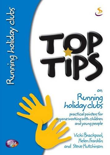 9781844275410: Top Tips on Running Holiday Clubs