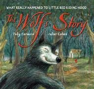 9781844280162: Wolf's Story: What Really Happened to Little Red Riding Hood
