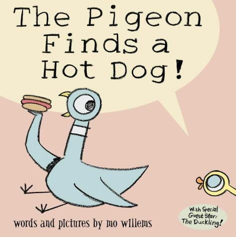 9781844280476: Pigeon Finds A Hotdog!