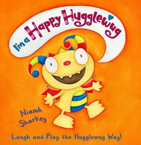 9781844280490: I'm A Happy Hugglewug