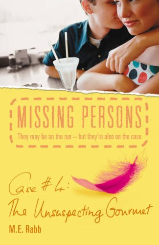 9781844281145: Missing Persons: Case #4: The Unsuspecting Goumet