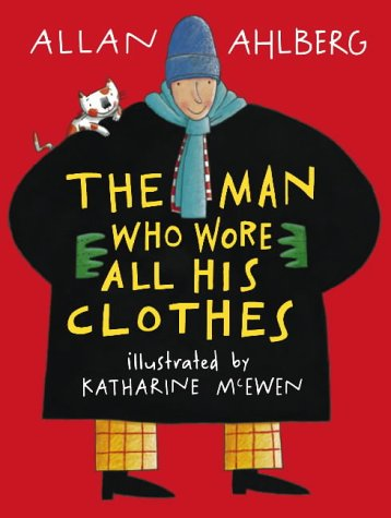 9781844281299: Man Who Wore All His Clothes