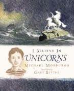 9781844281466: I Believe In Unicorns