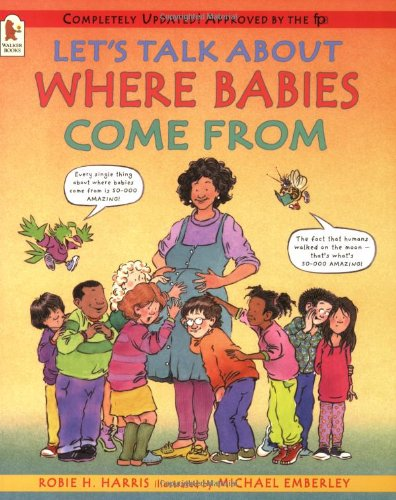 9781844281732: Let's Talk About Where Babies Come From: A Book about Eggs, Sperm, Birth, Babies, and Families