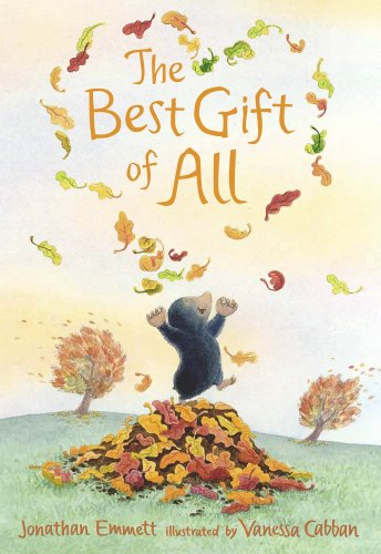 9781844281770: The Best Gift of All (Mole and Friends)