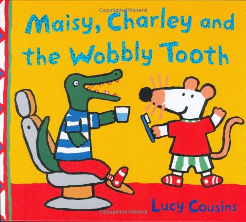 9781844281862: Maisy, Charley And The Wobbly Tooth