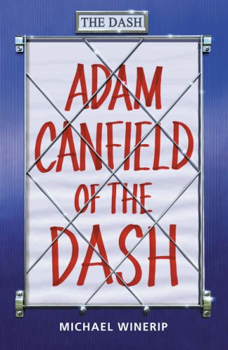 9781844282258: Adam Canfield of the Dash