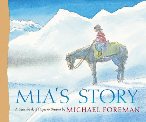 Mia's Story (9781844282784) by Michael Foreman