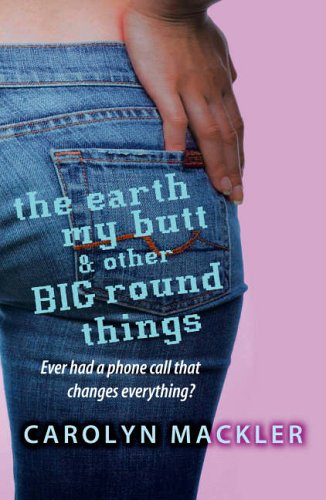 9781844282937: The Earth, My Butt and Other Big Round Things