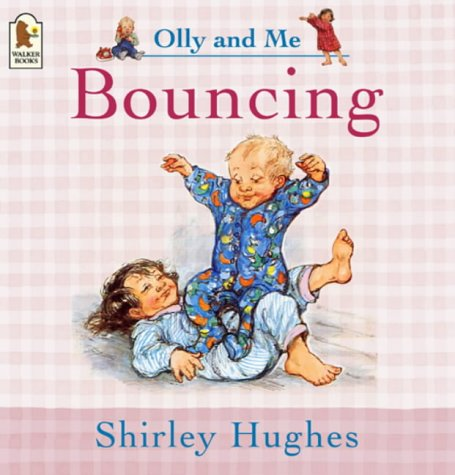 9781844284702: Bouncing (Olly & Me)