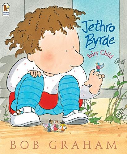 9781844284825: Jethro Byrde, Fairy Child