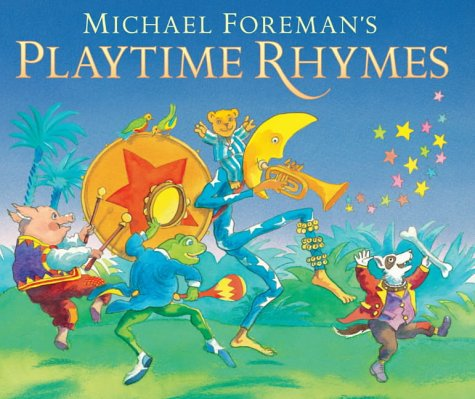 Michael Foreman's Playtime Rhymes (9781844284955) by Michael Foreman