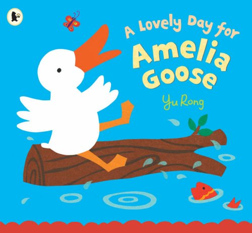 9781844285334: A Lovely Day for Amelia Goose