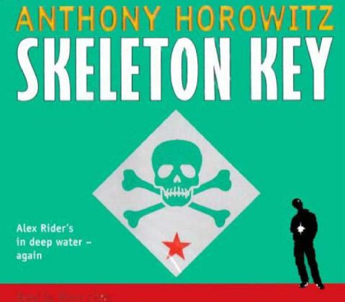 Skeleton Key (Alex Rider) (1844285499) by Anthony Horowitz