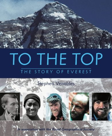 9781844287253: To the Top: The Story of Everest