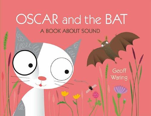 9781844287390: Oscar & The Bat: A Book About Sound