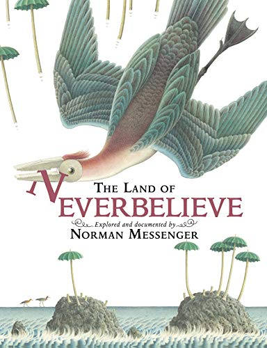9781844287796: The Land of Neverbelieve. by Norman Messenger