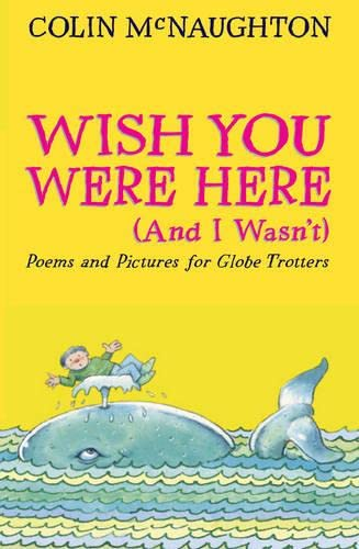 9781844287819: Wish You Were Here (And I Wasn't)