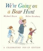 We're Going on a Bear Hunt : Rosen, Michael, illustrated