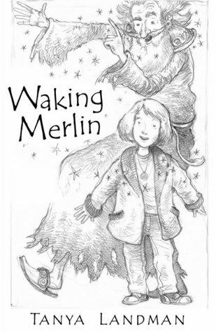Waking Merlin: Tanya Landman