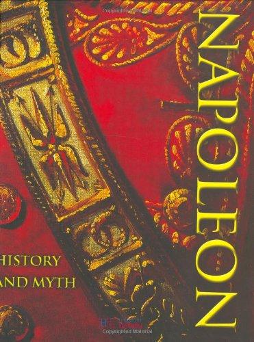 9781844300471: Napoleon: History and Myth