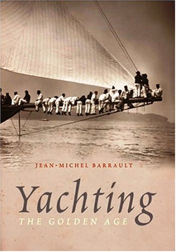 9781844300808: Yachting: The Golden Age