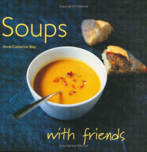 9781844300969: Soups (With Friends)