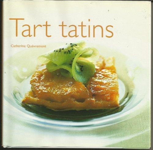9781844301089: Tart Tatins