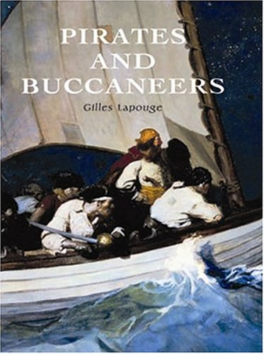 Pirates And Buccaneers: Gilles Lapouge