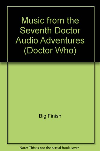 9781844350049: Music from the Seventh Doctor Audio Adventures (Doctor Who)