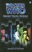 Doctor Who Short Trips Zodiac : Aries: The True and Indisputable Facts in the Matter of the Ram's...